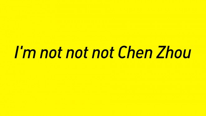 "Chen Zhou, ""I'm not not not Chen Zhou"", HD digital film, colour, sound, 34 mins, 2013 (courtesy the artist and Magician Space). 陈轴,《他不不不是陈轴》,HD数字电影,色彩、声音,34分钟,2013(版权:艺术家及魔金石空间)"