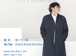 TAN TIAN_Jump to Second Solo Show__1_