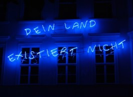 Libia Castro & Ólafur Ólafsson, DEIN LAND EXISTIERT NICHT, 2013 (from the ongoing campaign YOUR COUNTRY DOESN'T EXIST, since 2003), neon sign, 190 x 700 cm, Installation view, courtesy Libia Castro & Ólafur Ólafsson