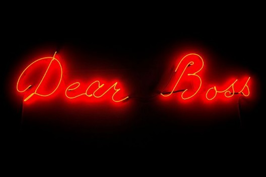 Dear Boss, 2014, Neon light, 100 x 240 cm