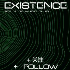 EXISTIENCE